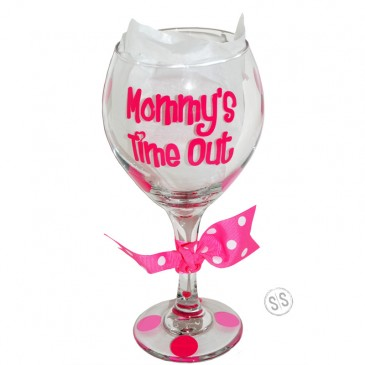 Wine Glass *Mommy's Time Out*