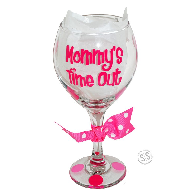 Mommy S Time Out Wine Glass