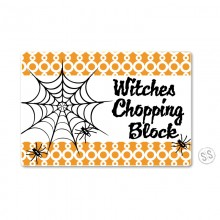 Cutting Board *Witches Chopping Block*